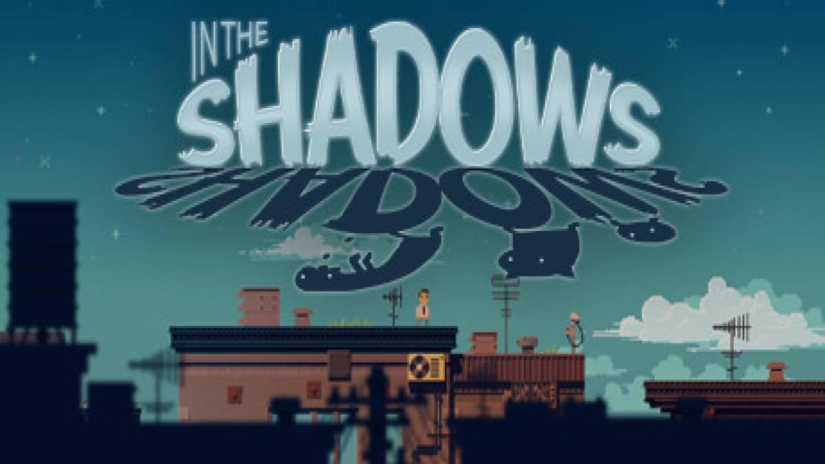 In the Shadows: Trucchi del Gioco