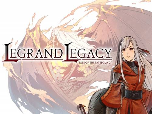 Legrand Legacy: Tale of the Fatebounds: Trama del Gioco