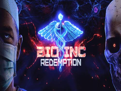 Bio Inc. Redemption: Plot of the Game
