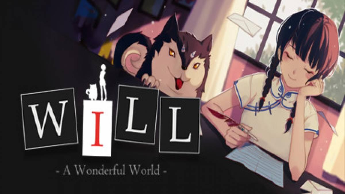 WILL: A Wonderful World: