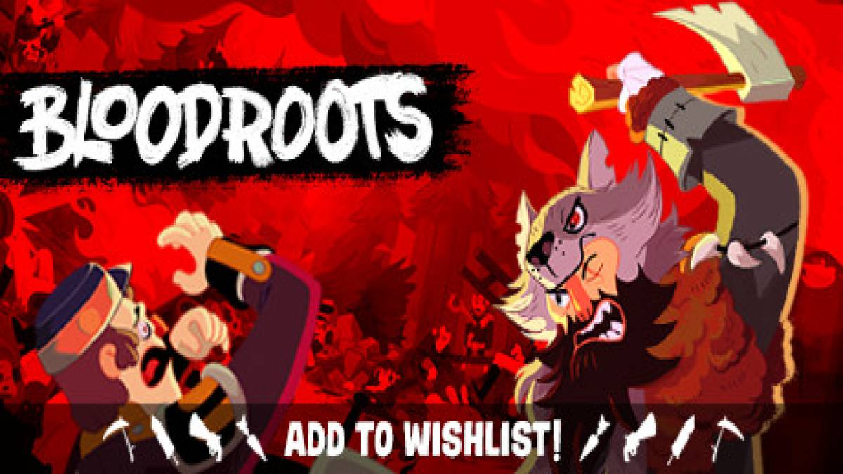 Bloodroots: Walkthrough and Guide
