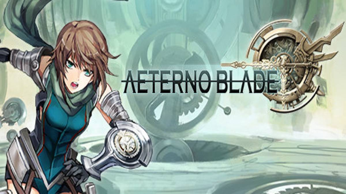 AeternoBlade: Walkthrough and Guide
