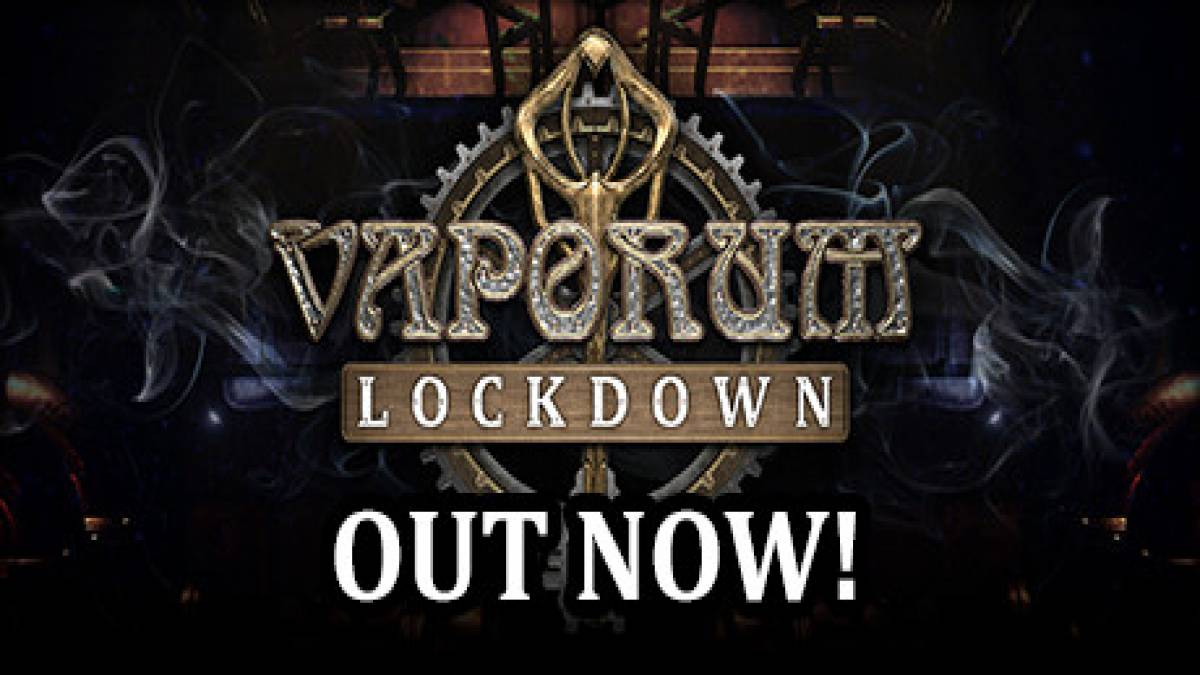 Soluce et Guide de Vaporum: Lockdown