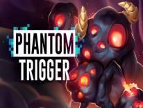 Phantom Trigger: +0 Trainer (): Vita Illimitata