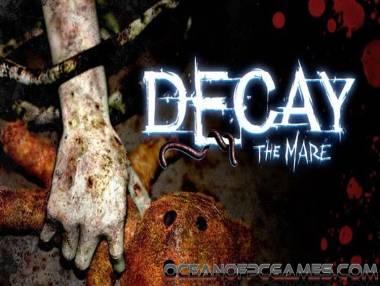 Decay: The Mare: Trama del Gioco
