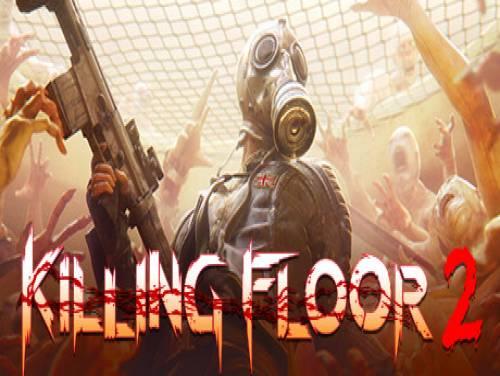 Killing Floor 2: Trama del juego