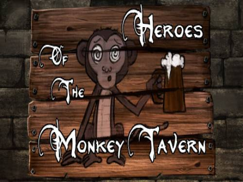 Heroes of the Monkey Tavern: Trama del Gioco