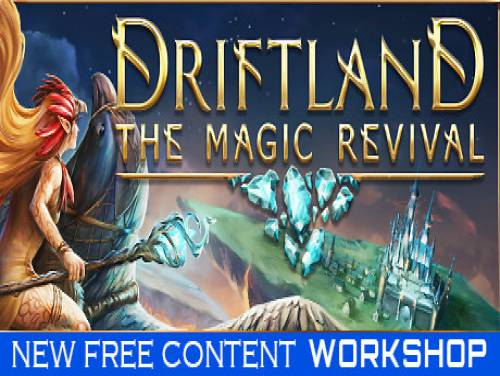 Driftland: The Magic Revival: Trama del Gioco