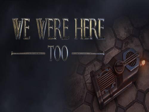 We Were Here Too: Trama del Gioco