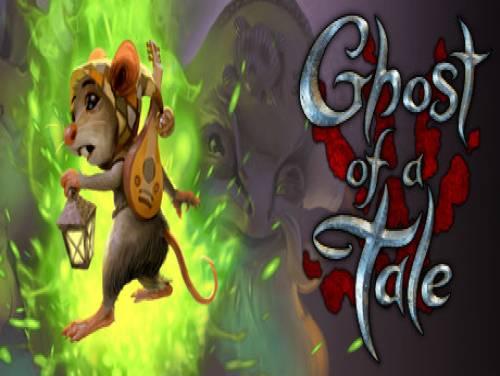 Ghost of a Tale: Parcela do Jogo