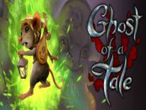 Ghost of a Tale: Truques e codigos