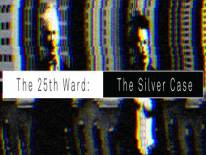 The 25th Ward: The Silver Case: soluce et guide • Apocanow.fr