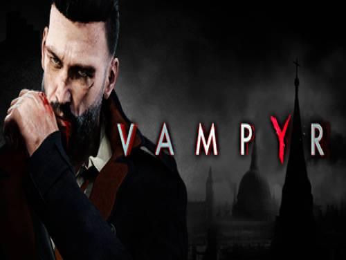 Vampyr: Trama del Gioco