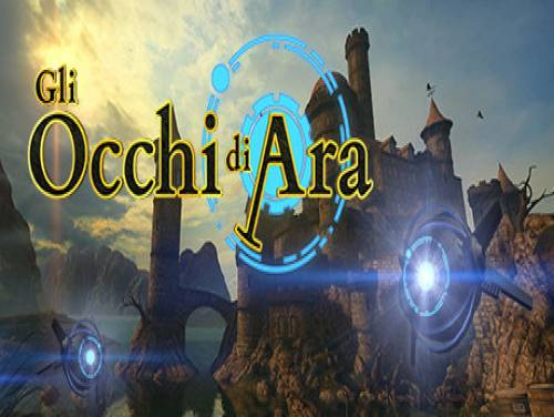 The Eyes of Ara: Trama del Gioco