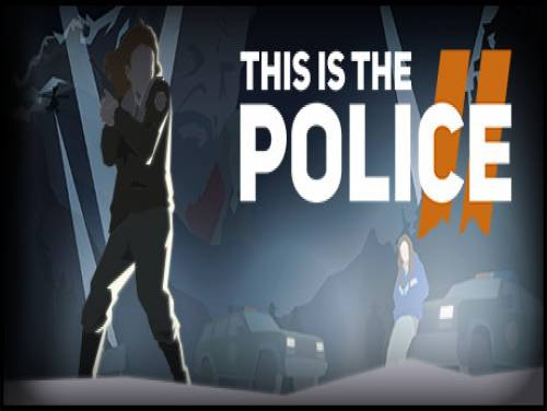 This is the Police 2: Trama del Gioco