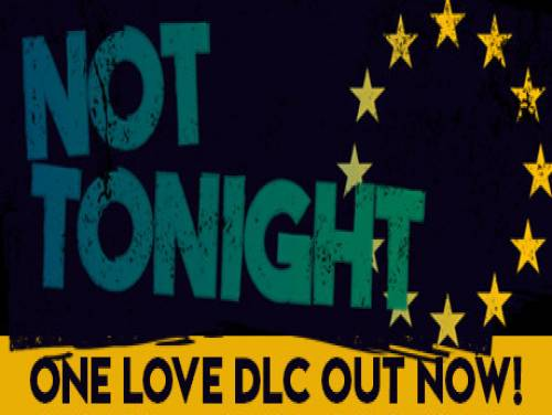 Not Tonight: Trama del Gioco