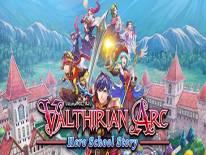 Valthirian Arc: Hero School Story: +7 Trainer (02.09.2019): Aggiungi XP Scuola, Lavorazione Facile e Ricarica Veloce Combattimento