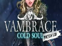 Vambrace: Cold Soul: +15 Trainer (0.3.4): HP max, Combat Stat e Valuta Hellion corrente
