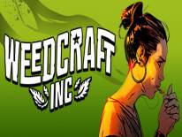 Weedcraft Inc: +6 Trainer (1.2.1): Les Relations au maximum, Changer de l'argent et Vente rapide