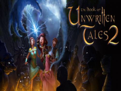 The Book of Unwritten Tales 2: Plot of the game
