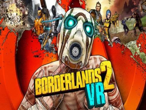 Borderlands 2 VR: Trama del Gioco