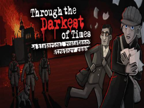 Through the Darkest of Times: Trame du jeu