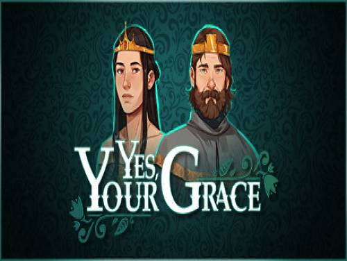 Yes your Grace: Enredo do jogo