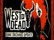 West of Dead: Trainer (ORIGINAL): Unlimited Health, No Reload and Fast Action Cooldowns