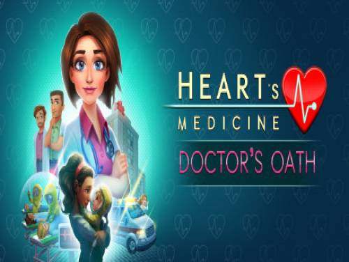 Truques de Heart's Medicine - Doctor's Oath para PC
