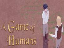 A Game of Humans: Trucchi e Codici