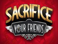 Читы Sacrifice Your Friends