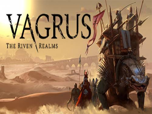 Vagrus - The Riven Realms: Prologue: Trama del Gioco