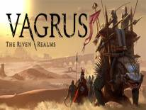 Читы Vagrus - The Riven Realms: Prologue