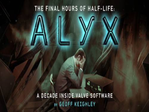 Half-Life: Alyx - Final Hours: Trama del Gioco