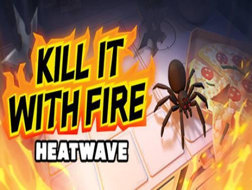 Kill It With Fire: HEATWAVE: Trama del Gioco