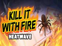 Kill It With Fire: HEATWAVE: Trucchi e Codici