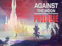 Against The Moon: Prologue: Trucchi e Codici