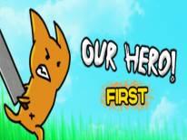 Our Hero! First: Trucchi e Codici