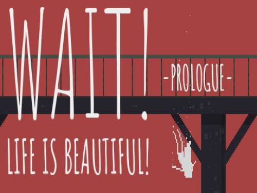 Wait! Life is Beautiful! Prologue: Trama del Gioco