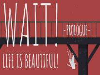 Wait! Life is Beautiful! Prologue: Cheats and cheat codes