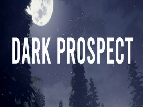 Dark Prospect: Trame du jeu