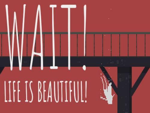 Wait! Life is beautiful!: Trama del Gioco