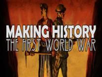 Making History: The First World War: Astuces et codes de triche