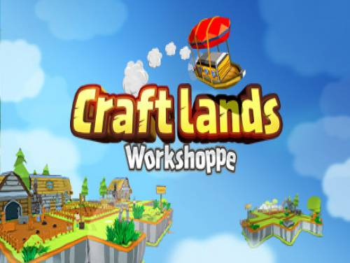 Craftlands Workshoppe: Plot of the game