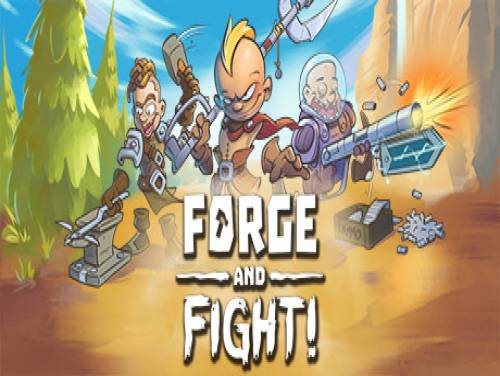 Forge and Fight!: Сюжет игры