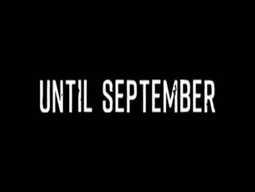 Until September: Trama del Gioco