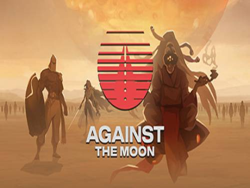 Against The Moon: Trama del Gioco