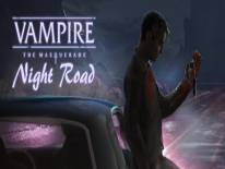 Читы Vampire: The Masquerade — Night Road