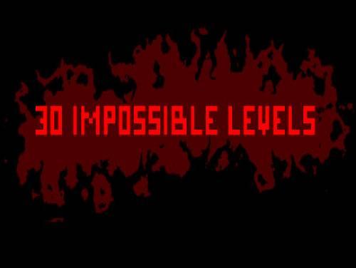 Truques de 30 IMPOSSIBLE LEVELS para PC