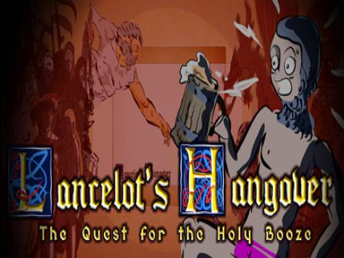 Lancelot's Hangover: The Quest for the Holy Booze: Trama del Gioco